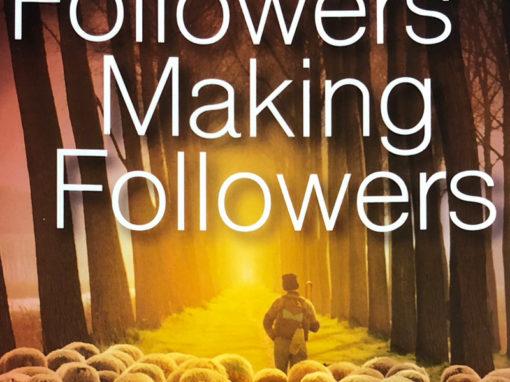 Followers Making Followers