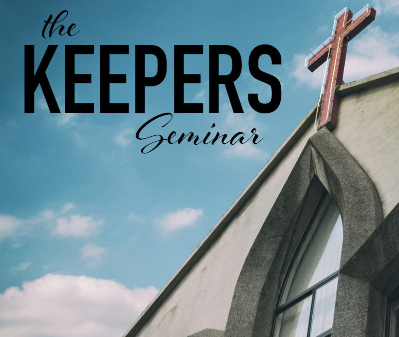 The Keepers Seminar